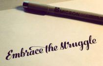 Motivate Me: Embracing the Struggle
